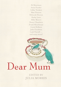 """Dear Mum"" by Julia Morris"