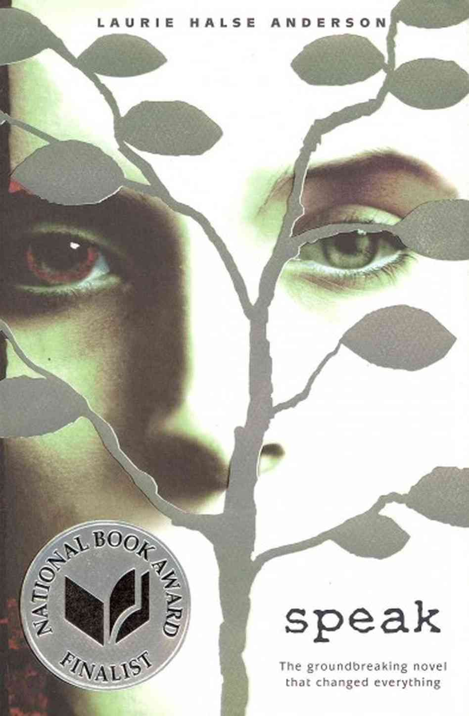 Speak Up! for Speak – Inspiring Novel by Laurie Halse Anderson ...