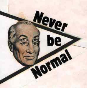 Should we be normal?