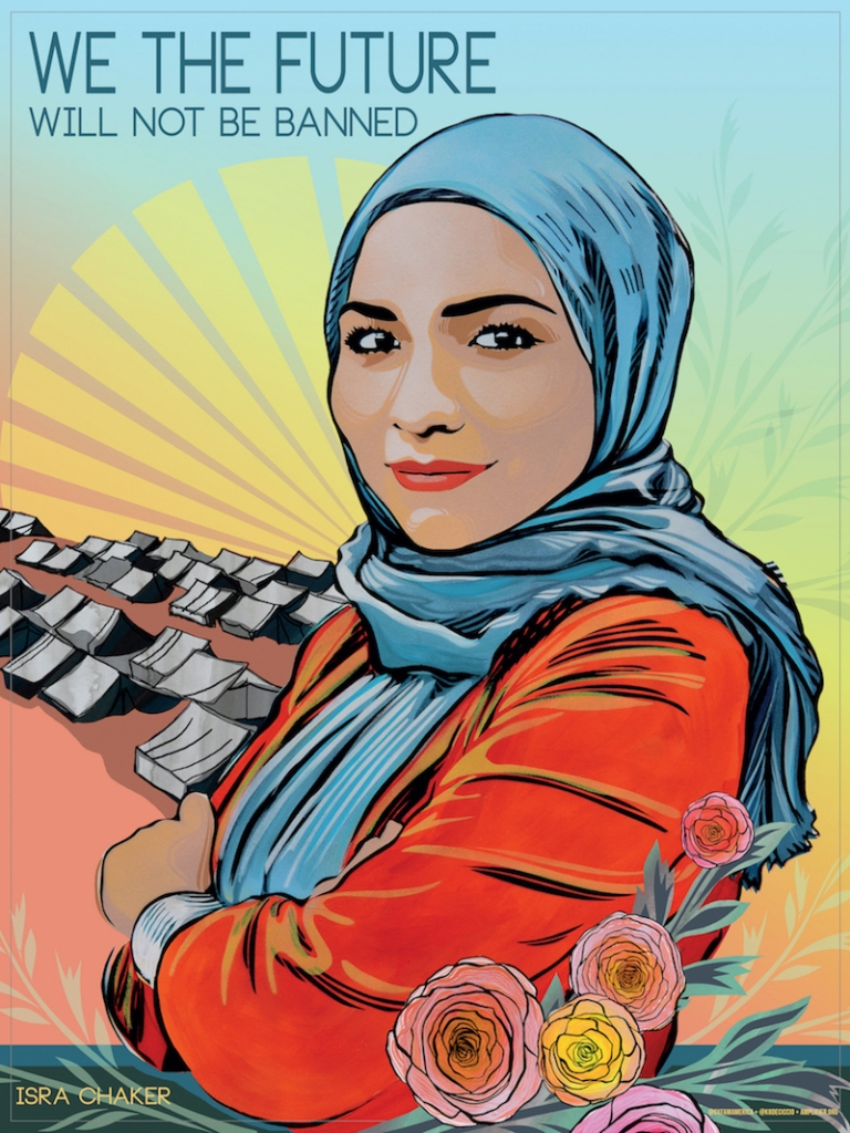 """A pop art picture of Isra Chaker """"We the future will not be banned."""""""